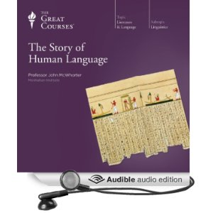McWhorter Story of Human Language